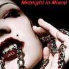 Midnight in Miami