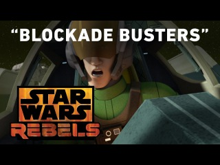 Blockade Busters - Wings of the Master Preview | Star Wars Rebels