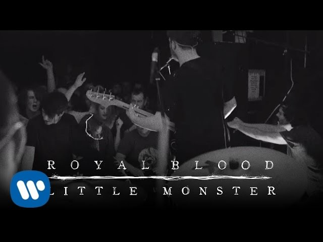 Royal Blood Little Monster Official Video