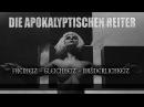 DIE APOKALYPTISCHEN REITER Freiheit Gleichheit Brüderlichkeit OFFICIAL CENSORED VIDEO