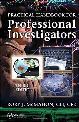Practical Handbook for Professional Investigators- Third Edition