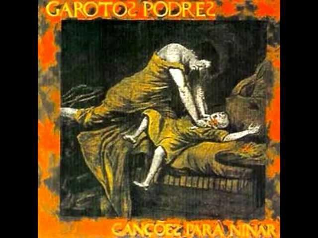 Garotos Podres Cancões Para Ninar Álbum Completo Full Álbum
