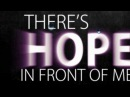 Danny Gokey Hope in Front of Me Official Lyric Video