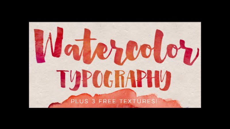 How to Add Watercolor Textures to Typography