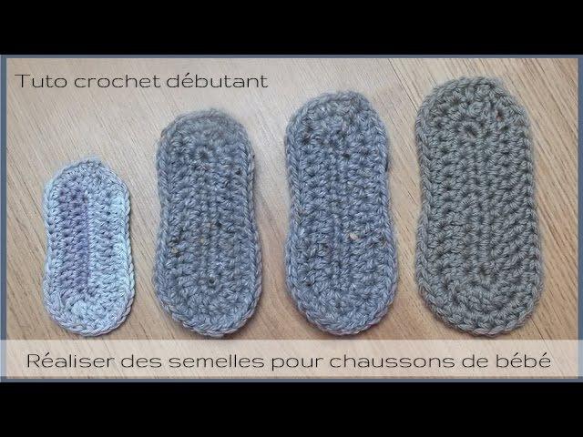 Semelles au crochet pour chaussons de bébé Taille naissance à 12 mois