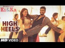 HIGH HEELS TE NACHCHE Video Song | KI KA | Meet Bros ft. Jaz Dhami | Yo Yo Honey Singh | T-Series