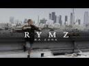 Rymz - Ma Zone (Prod. by Gary Wide)