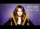 Miley Cyrus - Who Owns My Heart (The Alias Radio Mix)