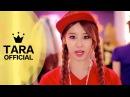 T ARA N4 티아라 N4 Jeon Won Diary 전원일기 Dance ver OFFICIAL MV