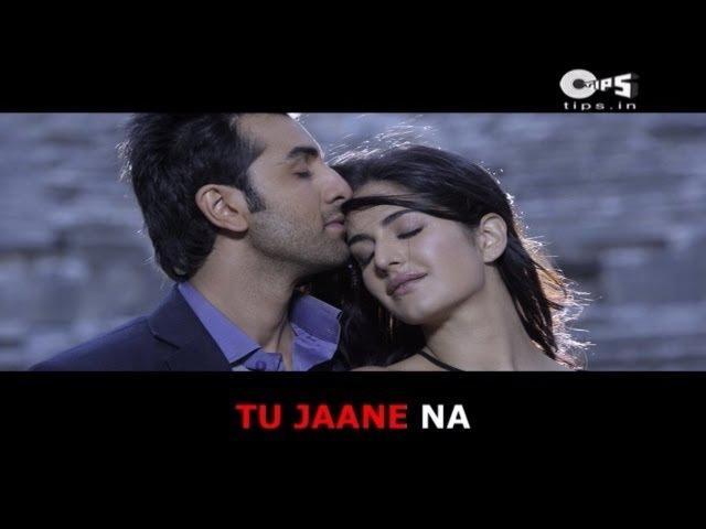 Tu Jaane Na Lyrical Video Ajab Prem Ki Ghazab Kahani Atif Aslam Ranbir Kapoor Katrina Kaif