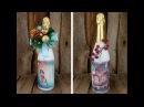 Новогодний подарок своими руками декупаж бутылки шампанского Мастер классы на Подарки ру