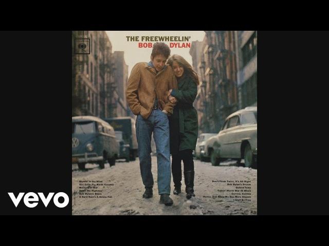 Bob Dylan - A Hard Rain's A-Gonna Fall (Audio)