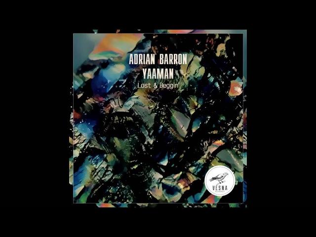 Adrian Barron Yaaman – Lost