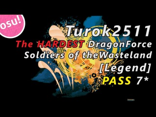 osu! DragonForce - Soldiers of the Wasteland [Legend]