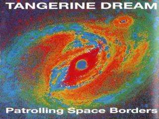 (Full Album) Tangerine Dream - Patrolling Space Borders