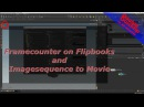 Houdini Double Quicktip Adding a Framecounter Display to Flipbooks playblasts AND Converting The Image to a Movie
