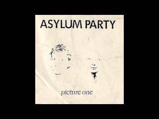 Asylum Party - Picture One (1988) Coldwave, Post Punk - France
