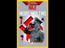 Нацистские тайны Второй мировой / NG Nazi weird war two 01-06 из 06
