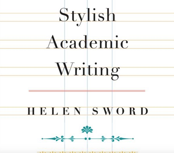 Helen Sword-Stylish Academic Writing-Harvard University Press (2012)