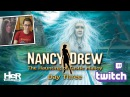 Nancy Drew: The Haunting of Castle Malloy [Day Three: Twitch] | HeR Interactive