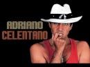 Adriano C℮l℮ntano Full HD