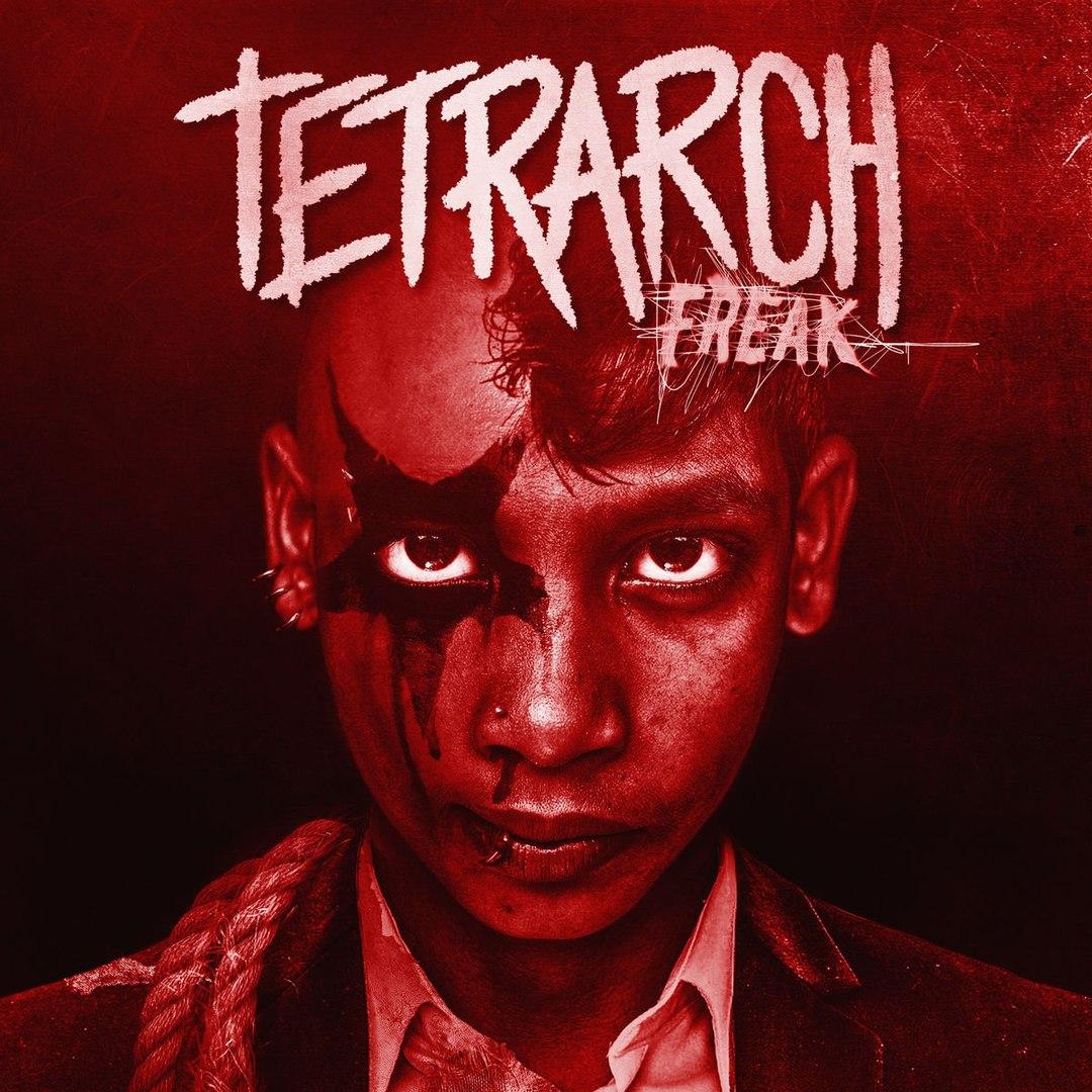 Tetrarch - Freak (2017)