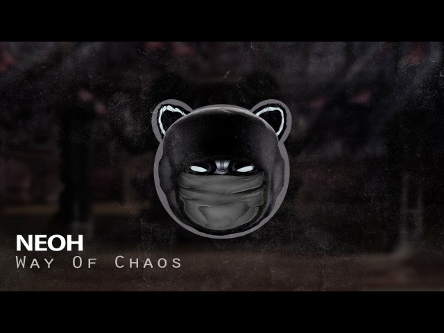 Neoh - Way of Chaos [FREE DOWNLOAD]