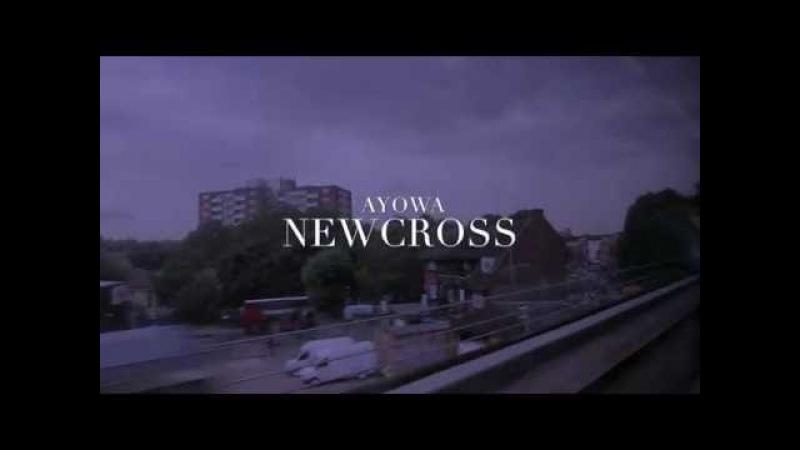 AyOwA Newcross Official Video