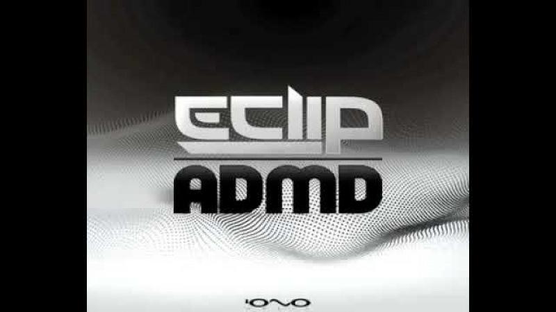 E Clip Admd Original Mix