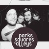 Parks, Squares And Alleys - 3 года! Питер