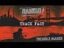 Track Fast Rancid