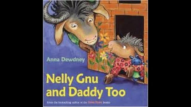 Nelly Gnu And Daddy Too by Anna Dewdney Read by SUPER BooKBoY