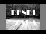 Dendi Zara - Ale