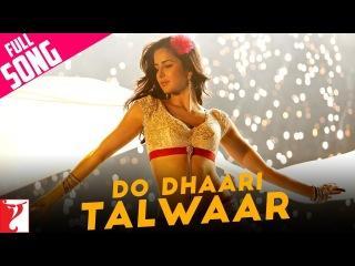 Do Dhaari Talwaar | Full Song | Mere Brother Ki Dulhan | Katrina Kaif, Imran Khan, Ali Zafar, Tara