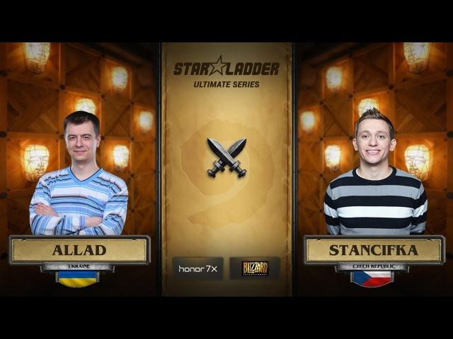 Allad vs StanCifka 1 2 StarLadder Hearthstone Ultimate Series