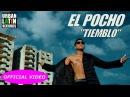 EL POCHO - TIEMBLO - (OFFICIAL VIDEO) TRAP 2018 REGGAETON 2018