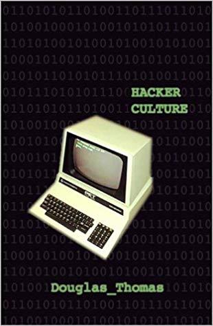 Thomas-Douglas-Hacker-Culture