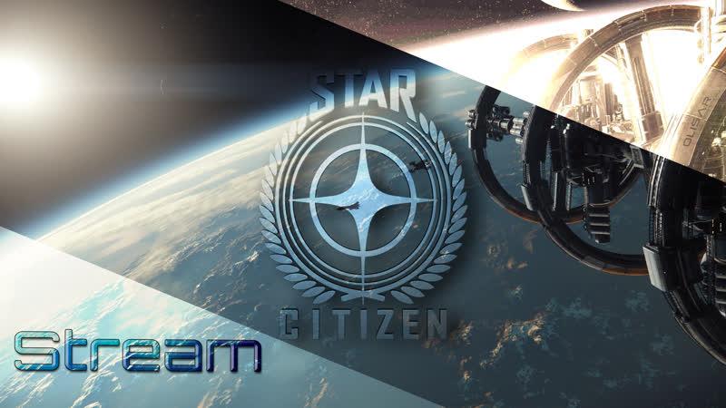 Последняя надежда индустрии Star Citizen PTU 3 3 5 смотреть онлайн без регистрации