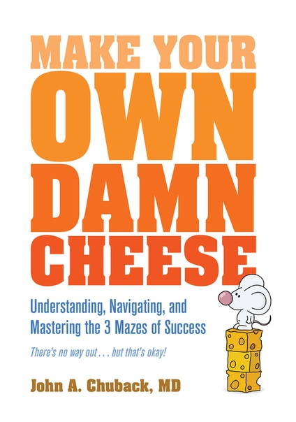 Make Your Own Damn Cheese - John Chuback
