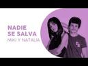 Nadie se salva Mili y Natalia Eurotemazo Eurovisión 2019