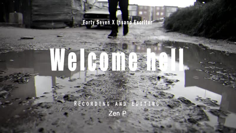 Forty Seven x Insano Escritor - Welcome hell (2019)