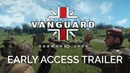 Vanguard: Normandy 1944 - Early Access Launch Trailer