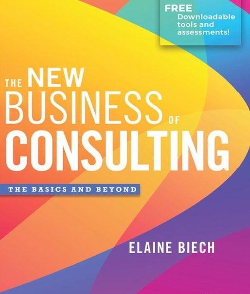 The New Business of Consulting The Basics and Beyond