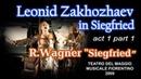 Leonid Zakhozhaev in Siegfried act 1 part 1