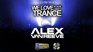 Alex Van ReeVe - Amsterdam Dance Mission - We Love Trance CE Stage ( - Ekwador -Manieczki)