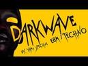 DARKWAVE, EBM, TECHNO. PARTY MIX