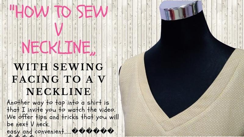 How to Sew a V Neckline with Sewing Facing to a V Neckline💃
