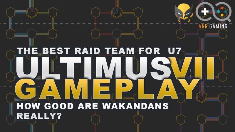 Ultimus 7 raid gameplay Are Wakanda the Premiere raid team
