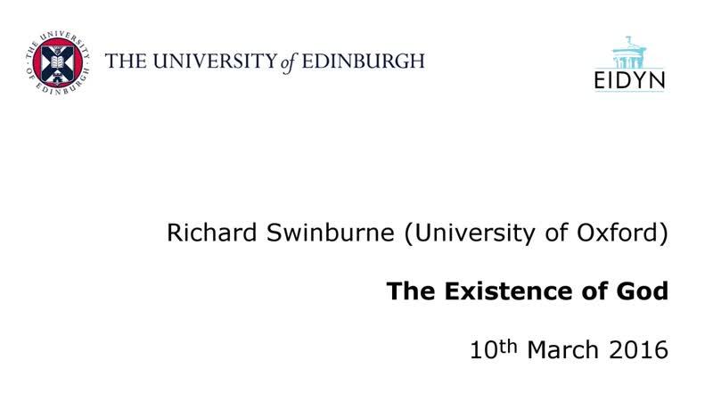 Richard Swinburne The Existence of God The university of Edinburgh 10 3 2016