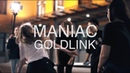 GoldLink Maniac Roost Loo Kin Choreography